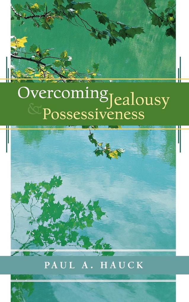 Overcoming Jealousy and Possessiveness als Buch