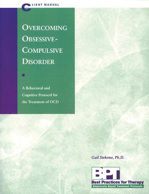 Overcoming Obsessive-Compulsive Disorder - Client Manual als Taschenbuch