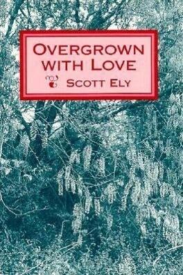 Overgrown with Love (P) als Taschenbuch