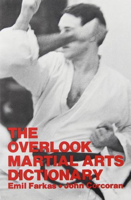 The Overlook Martial Arts Dictionary als Taschenbuch