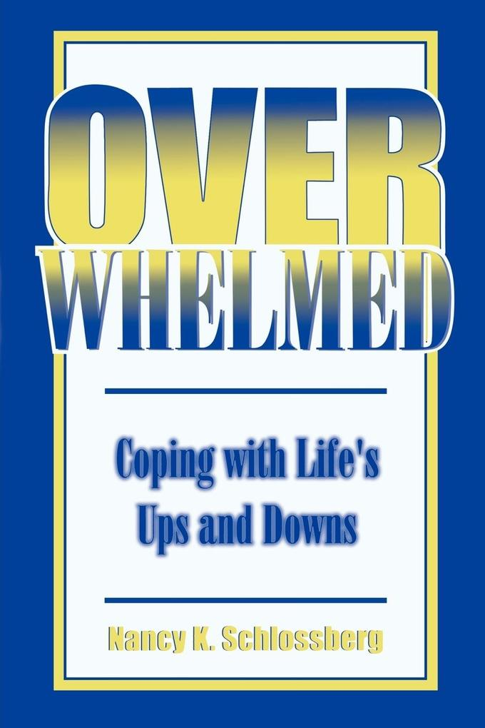 Overwhelmed: Coping with Life's Ups and Downs als Taschenbuch