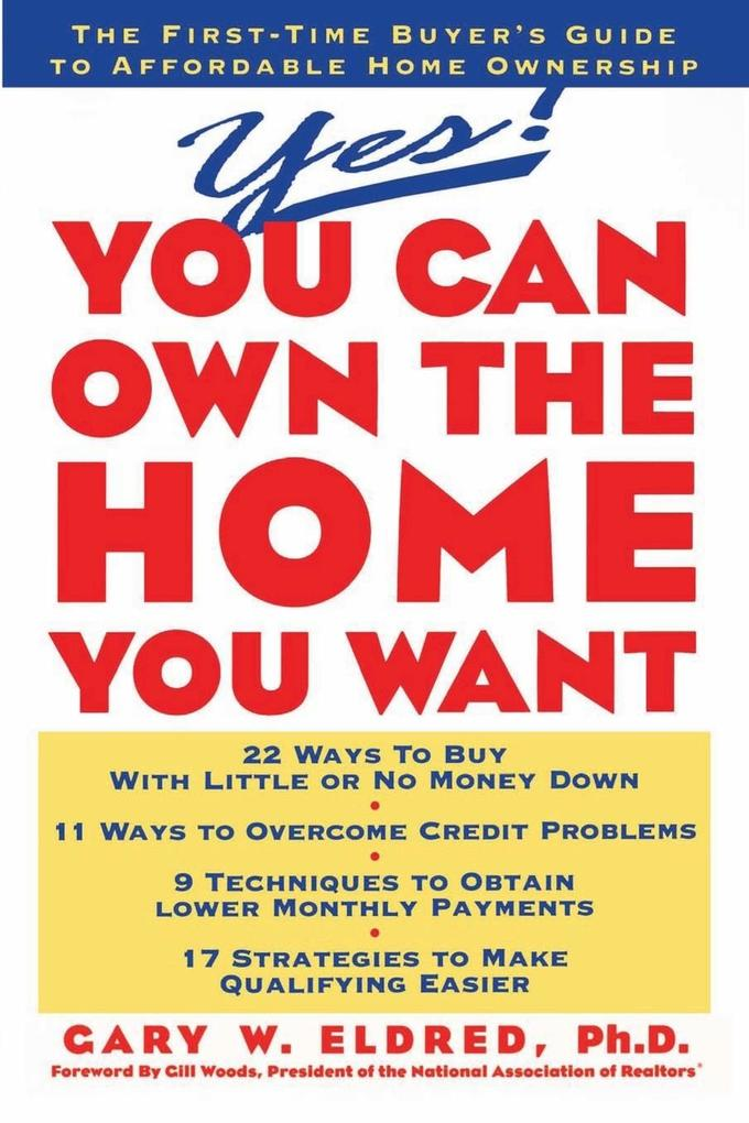Yes! You Can Own the Home You Want als Taschenbuch