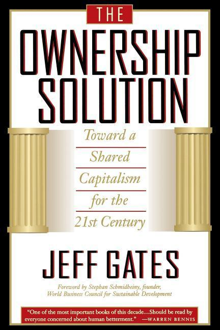 The Ownership Solution Toward a Shared Capitalism for the 21st Century als Taschenbuch