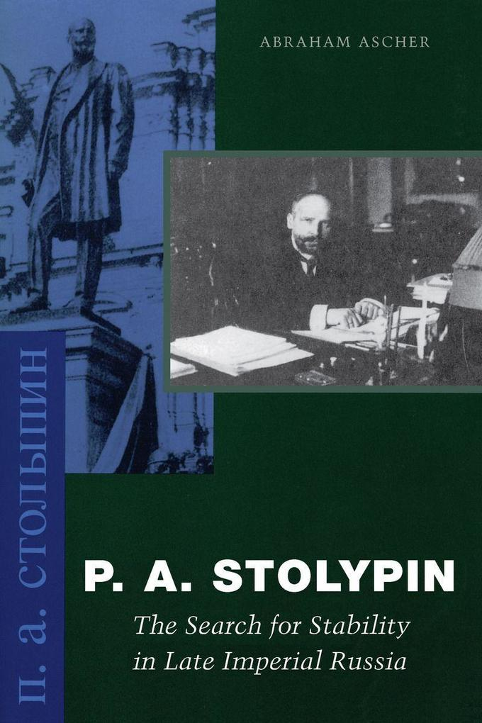 P. A. Stolypin: The Search for Stability in Late Imperial Russia als Taschenbuch