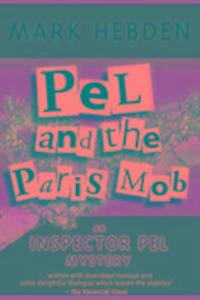 Pel And The Paris Mob als Taschenbuch