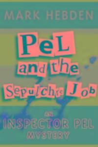 Pel And The Sepulchre Job als Taschenbuch