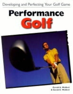 Performance Golf: Developing and Perfecting Your Golf Game als Taschenbuch