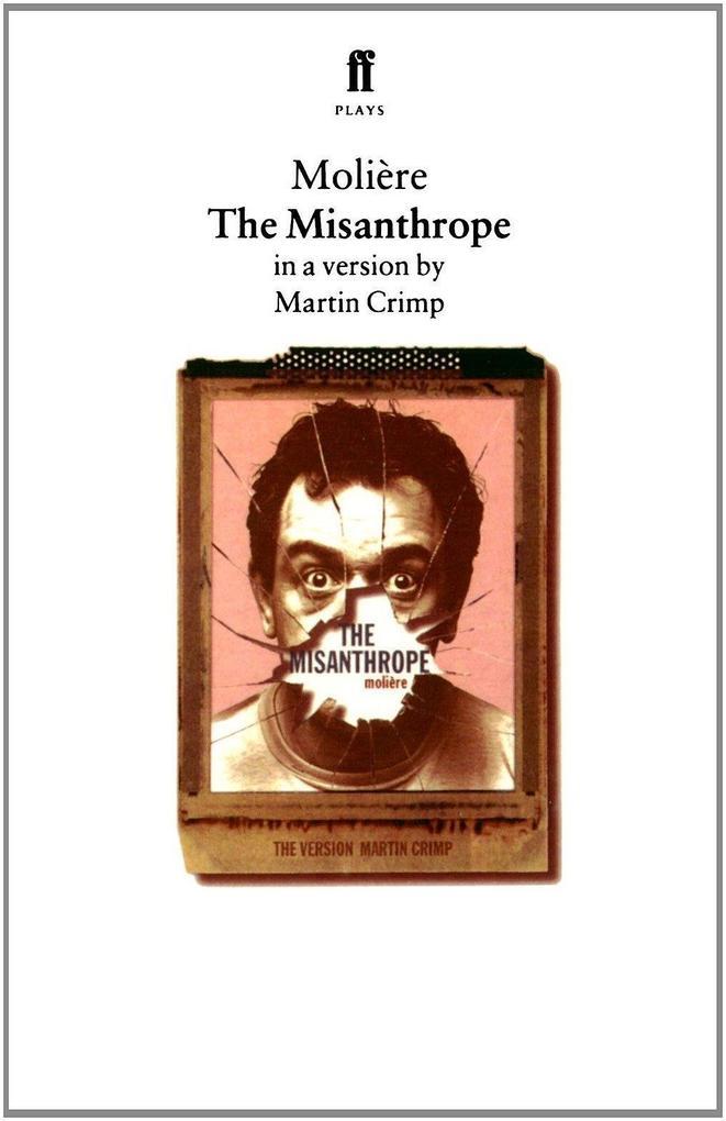 The Misanthrope als Taschenbuch