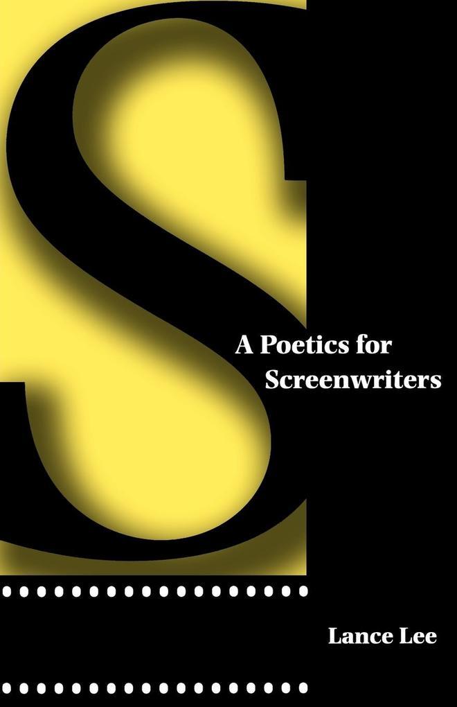 A Poetics for Screenwriters als Taschenbuch