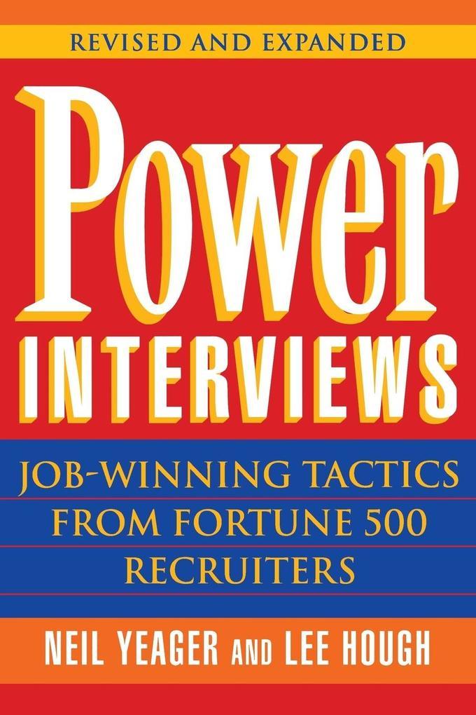 Power Interviews: Job-Winning Tactics from Fortune 500 Recruiters als Taschenbuch