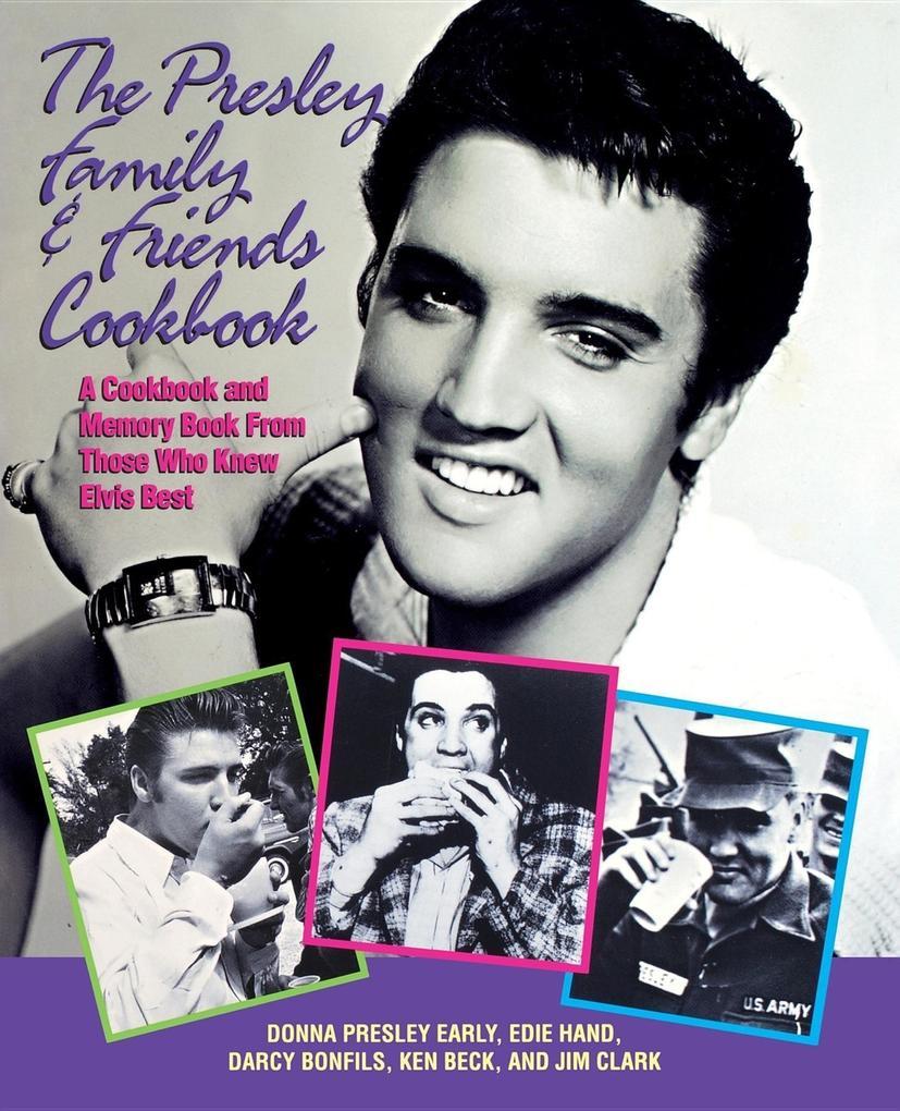Presley Family & Friends Cookbook als Taschenbuch