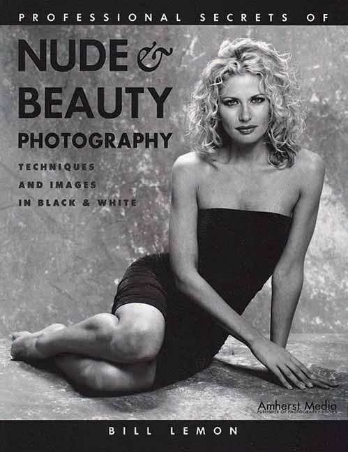 Professional Secrets of Nude & Beauty Photography: Techniques and Images in Black & White als Taschenbuch