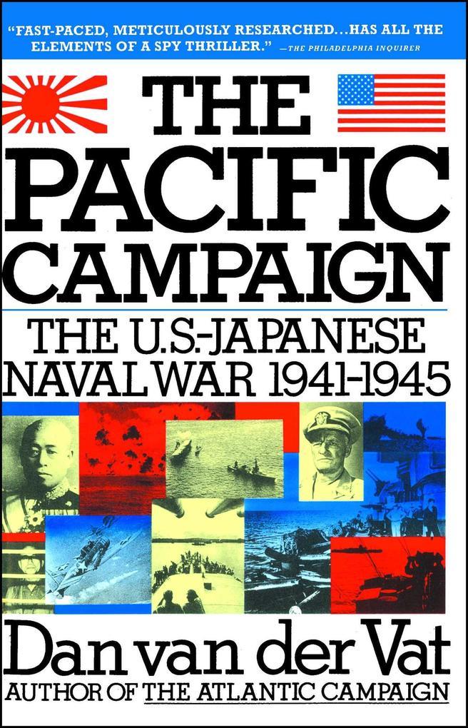 Pacific Campaign: The U.S.-Japanes Naval War 1941-1945 als Taschenbuch