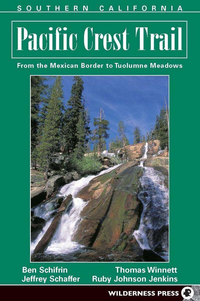Southern California: From the Mexican Border to Tuolumne Meadows als Taschenbuch