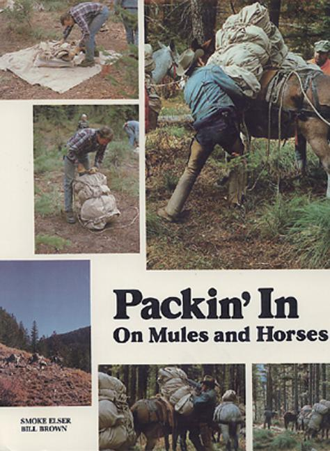 Packin' in on Mules and Horses als Taschenbuch