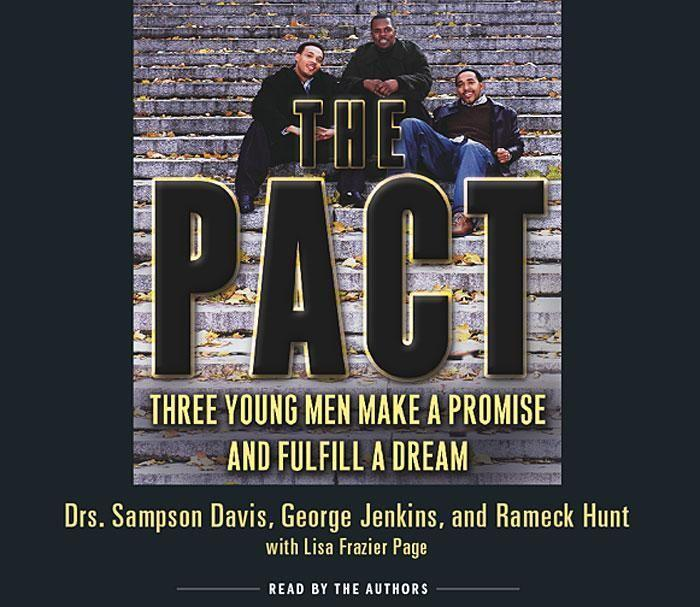 The Pact: Three Young Men Make a Promise and Fulfill a Dream als Hörbuch