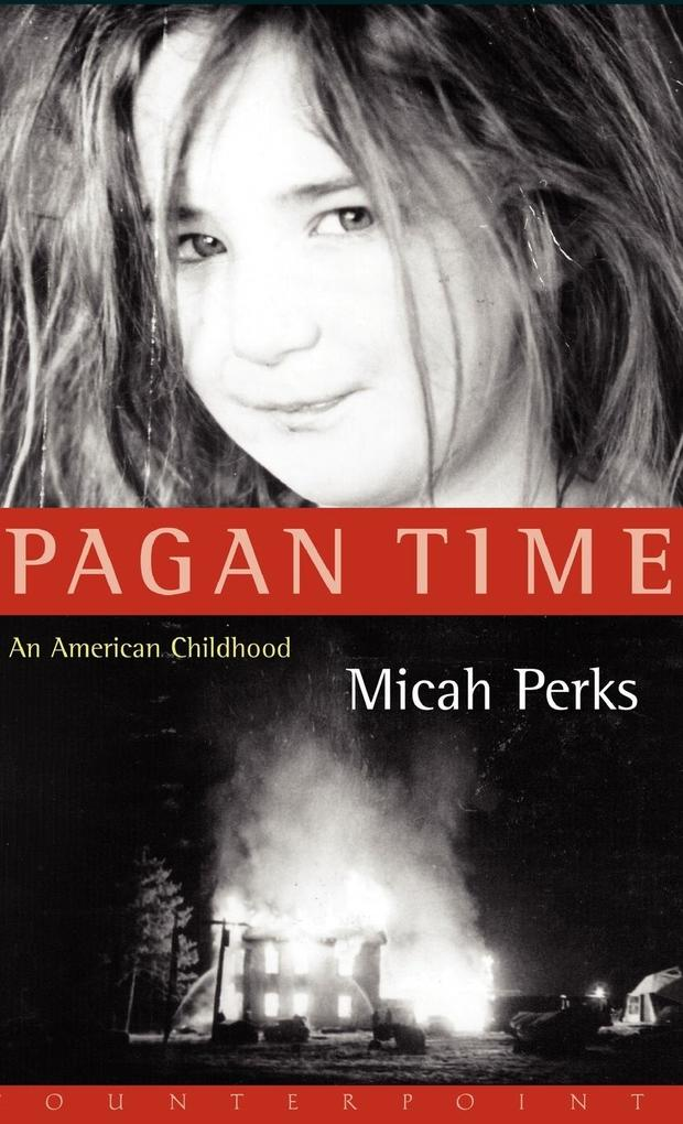 Pagan Time: An American Childhood als Buch