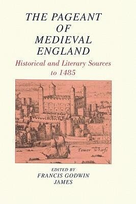 The Pageant of Medieval England als Taschenbuch