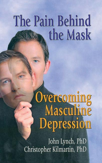 The Pain Behind the Mask als Buch
