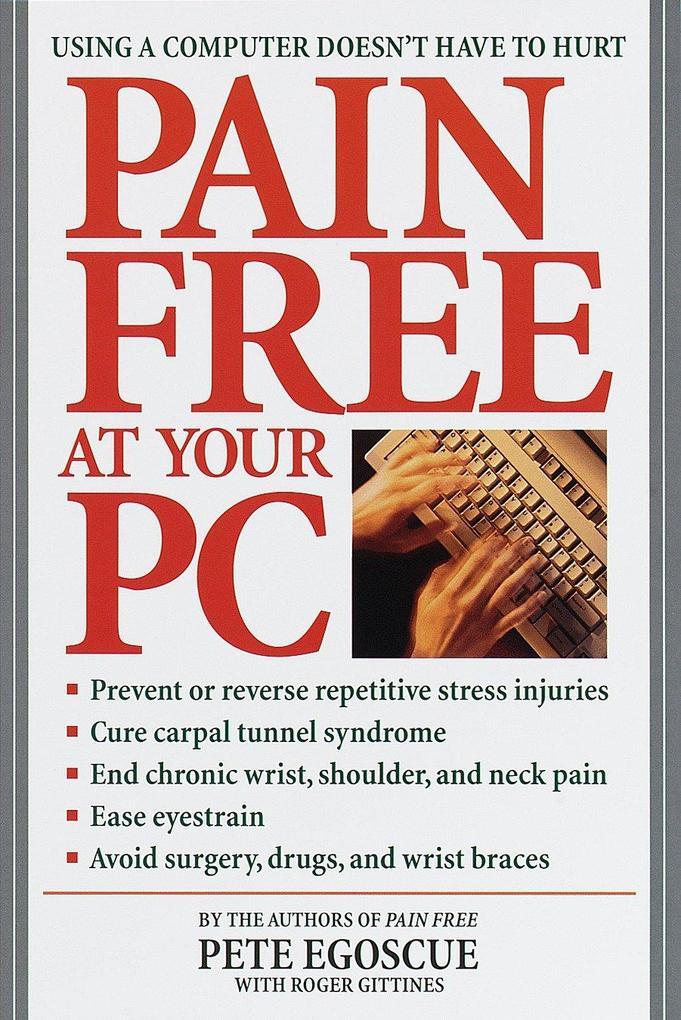 Pain Free at Your PC als Taschenbuch