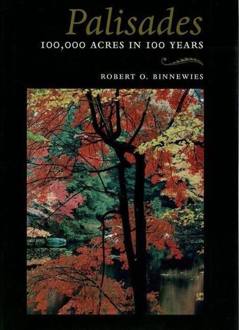 Palisades: 100,000 Acres in 100 Years als Taschenbuch