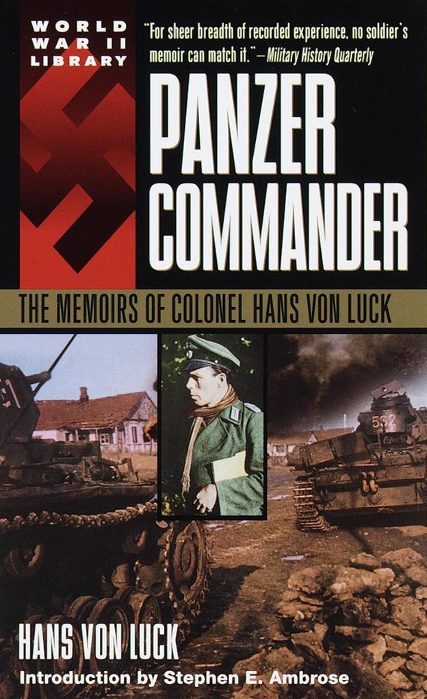 Panzer Commander: The Memoirs of Colonel Hans Von Luck als Taschenbuch
