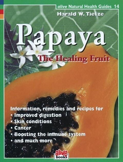 Papaya Healing Fruit als Taschenbuch