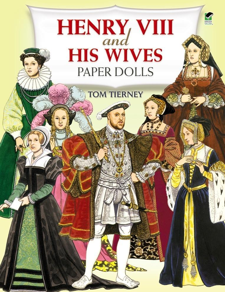 Henry the Eighth and His Wives Paper Dolls als Taschenbuch