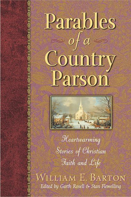Parables of a Country Parson: Heartwarming Stories of Christian Faith and Life als Taschenbuch