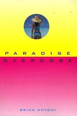 Paradise Overdose: The True Story of a Rare Illness als Taschenbuch