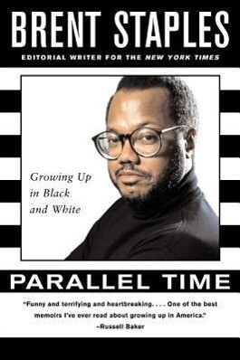 Parallel Time: Growing Up in Black and White als Taschenbuch