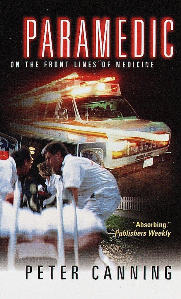 Paramedic: On the Front Lines of Medicine als Taschenbuch