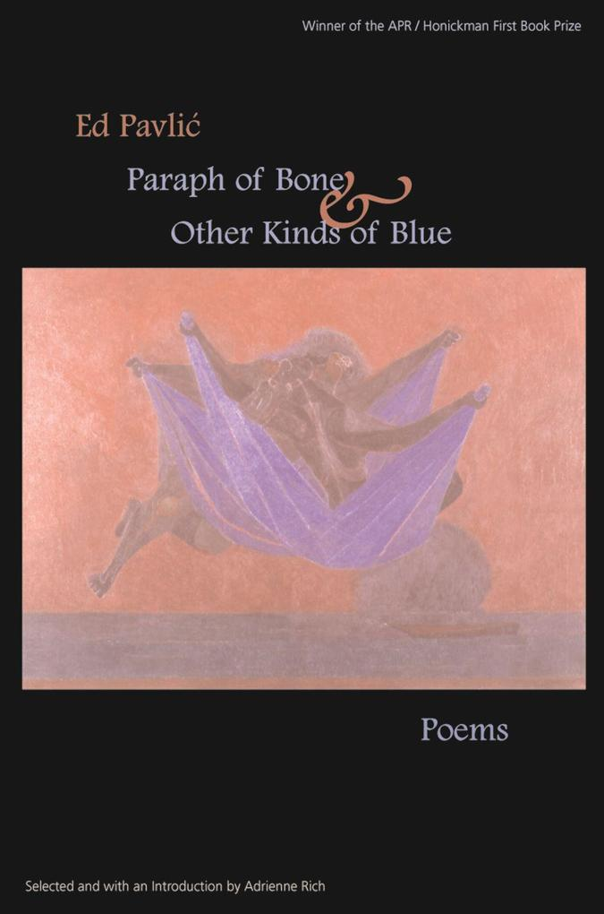 Paraph of Bone & Other Kinds of Blue: Poems als Taschenbuch