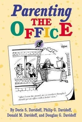 Parenting the Office als Buch