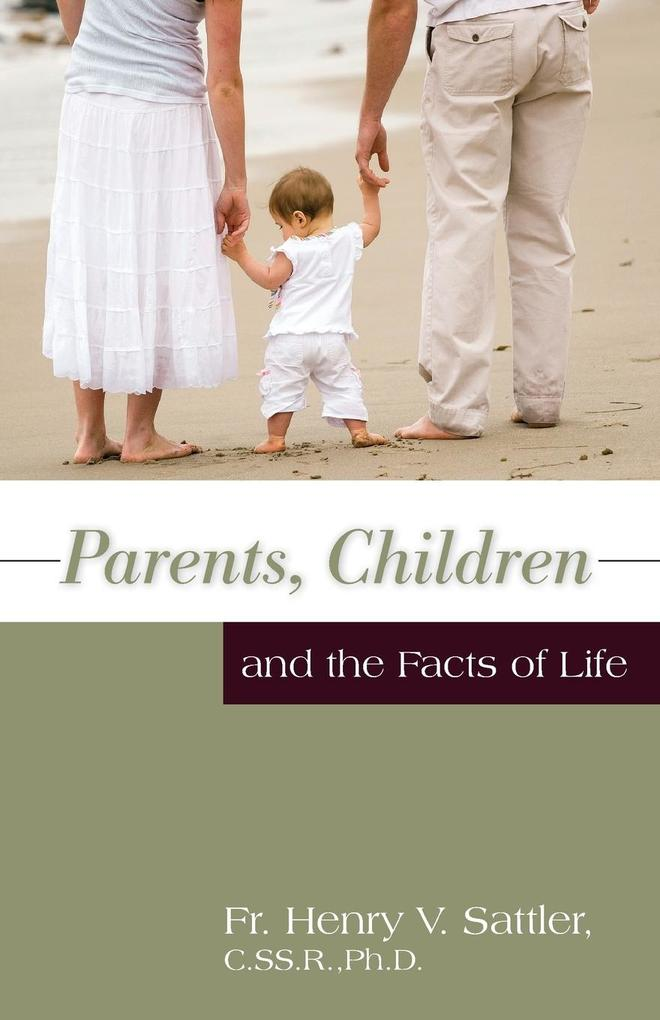 Parents, Children and the Facts of Life als Taschenbuch