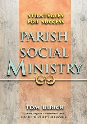 Parish Social Ministry: Strategies for Success als Taschenbuch