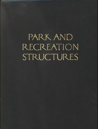 Park and Recreation Structures als Buch