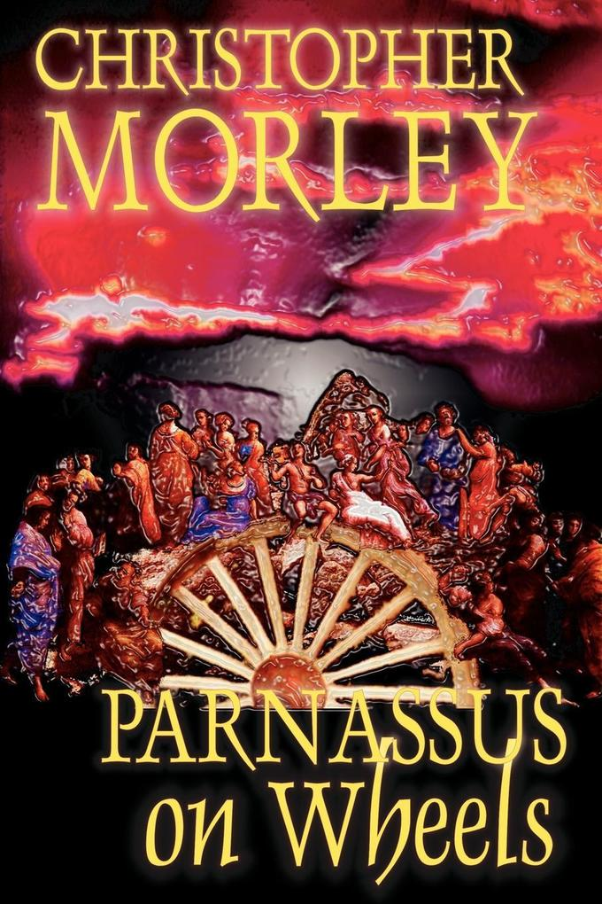 Parnassus on Wheels by Christopher Morley, Fiction als Taschenbuch