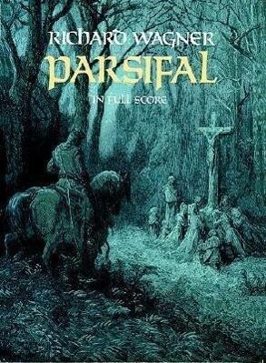 Parsifal in Full Score als Taschenbuch