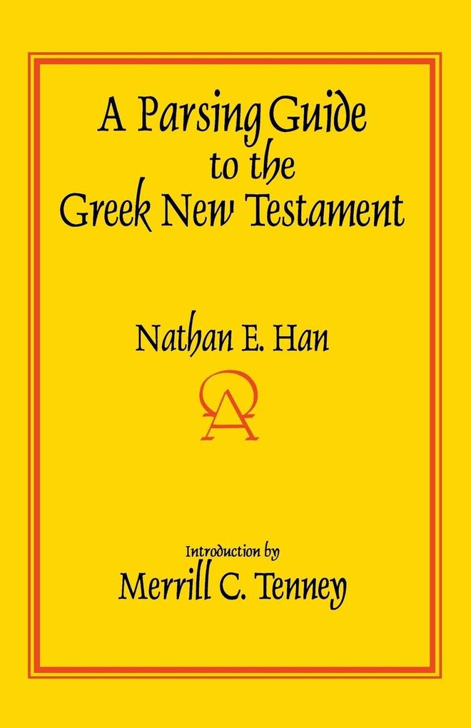 A Parsing Guide to the Greek New Testament als Taschenbuch