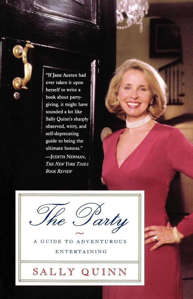 The Party: A Guide to Adventurous Entertaining als Taschenbuch