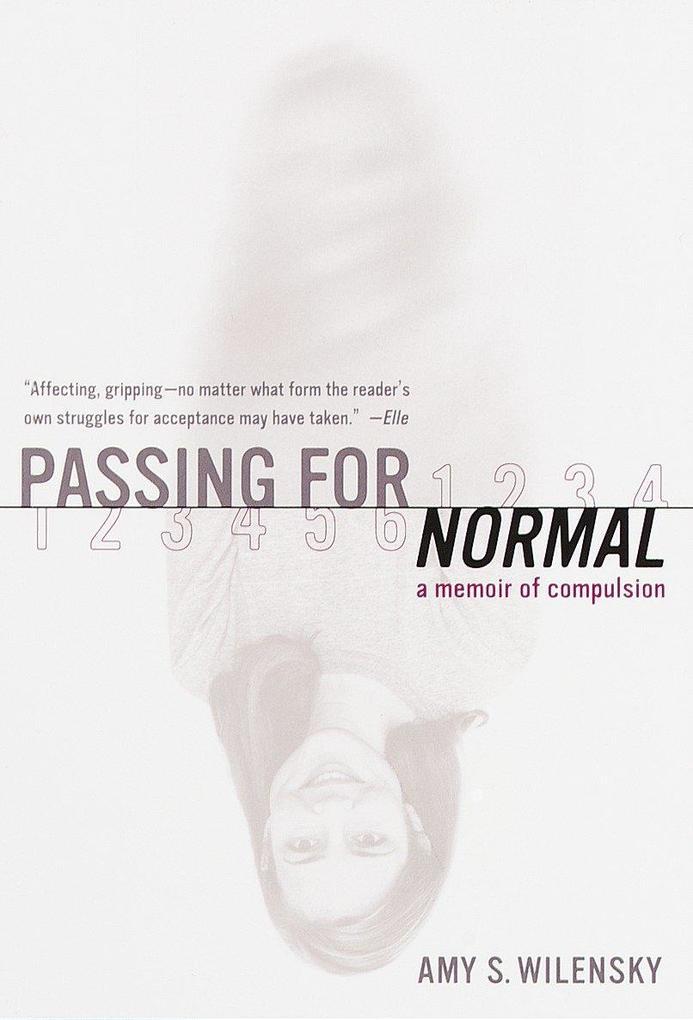 Passing for Normal: A Memoir of Compulsion als Taschenbuch