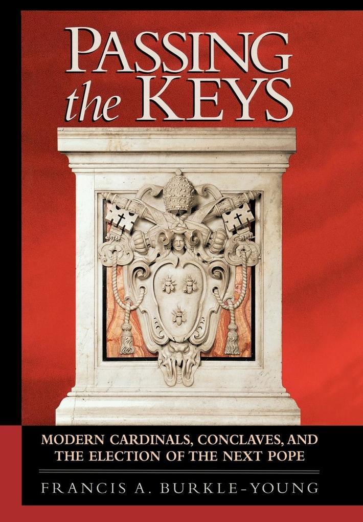 Passing the Keys als Buch