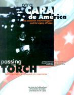 Otra cara de América : los brigadistas y su legado de esperanza als Taschenbuch