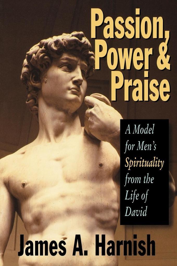 Passion Power and Praise als Taschenbuch