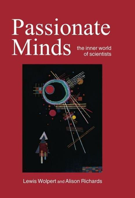 Passionate Minds: The Inner World of Scientists als Buch