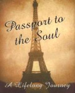 Passport to the Soul [With 24k Gold-Plated Charm] als Buch