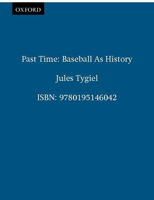 Past Time: Baseball as History als Taschenbuch