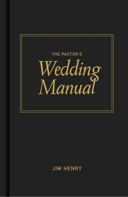 The Pastor's Wedding Manual als Buch