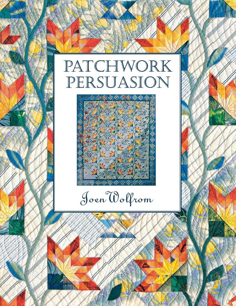 Patchwork Persuasion- Print on Demand Edition als Taschenbuch